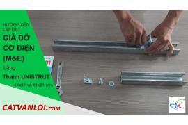 Hướng dẫn lắp đặt giá đỡ cơ điện (M&E) bằng Thanh Unistrut