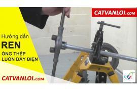 Hướng dẫn cách tiện ren cho ống thép luồn dây điện IMC, RSC, BS 4568