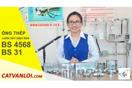 Hướng dẫn sử dụng, thi công lắp đặt Ống thép luồn dây điện BS 4568 và BS 31